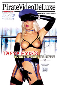 Tanya Hyde - Rubberfuckers Rule - DVD