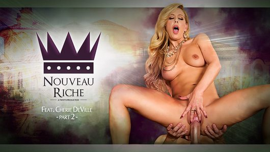 Cherie Deville in Nouveau Riche Part 2